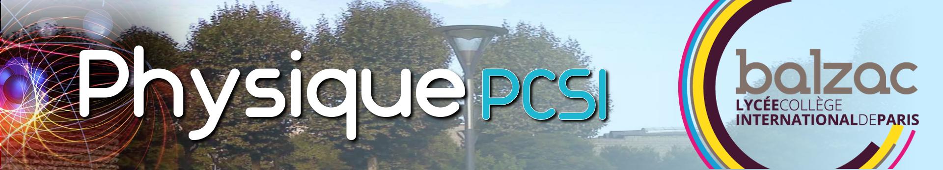 La Physique en PCSI